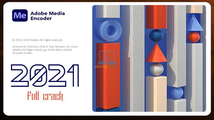 Hướng dẫn cài đặt Encoder CC 2021 Full Crack