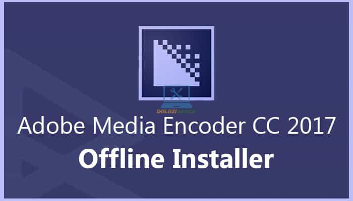 Hướng dẫn cài đặt Encoder CC 2017 Full Crack