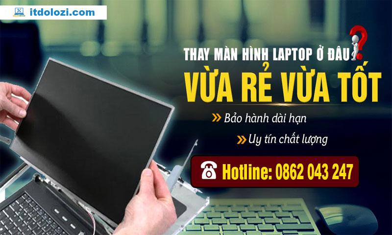 Dịch vụ thay màn hình laptop tận nơi